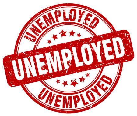 jobless: unemployed red grunge round vintage rubber stamp