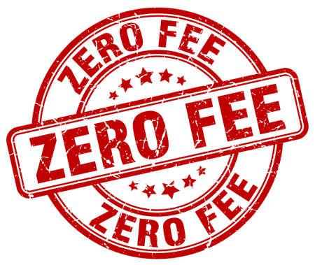 fee: zero fee red grunge round vintage rubber stamp