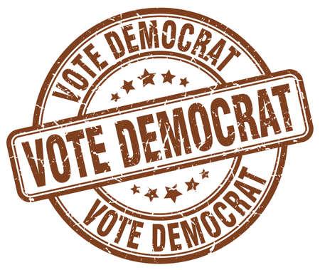democrat: vote democrat brown grunge round vintage rubber stamp