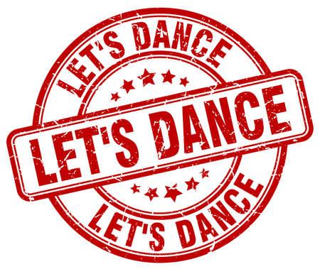 lets: lets dance red grunge round vintage rubber stamp
