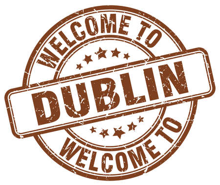dublin: welcome to Dublin brown round vintage stamp