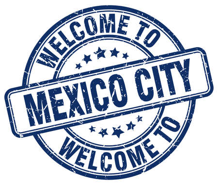 mexico city: welcome to Mexico City blue round vintage stamp Illustration