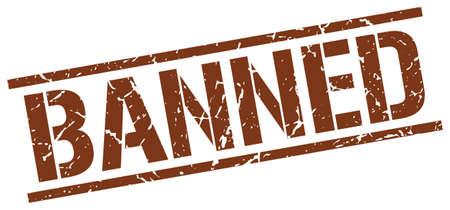 banned: banned brown grunge square vintage rubber stamp Illustration