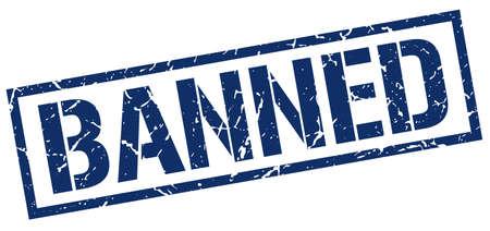 banned: banned blue grunge square vintage rubber stamp Illustration