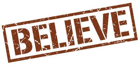 believe: believe brown grunge square vintage rubber stamp