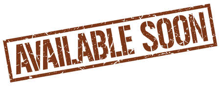 available: available soon brown grunge square vintage rubber stamp
