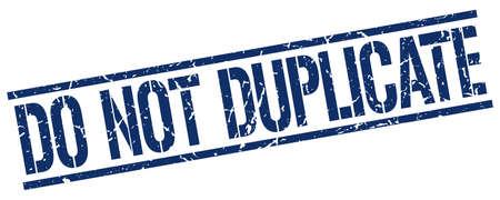 duplicate: do not duplicate blue grunge square vintage rubber stamp