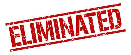 eliminated: eliminated red grunge square vintage rubber stamp