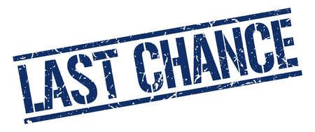 last chance: last chance blue grunge square vintage rubber stamp Illustration