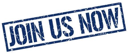 join: join us now blue grunge square vintage rubber stamp Illustration