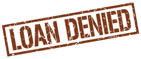 denied: loan denied brown grunge square vintage rubber stamp