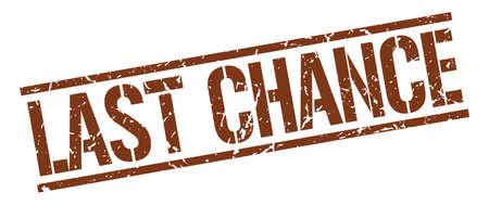 last chance: last chance brown grunge square vintage rubber stamp Illustration