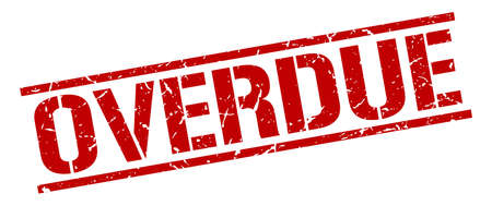 overdue: overdue red grunge square vintage rubber stamp