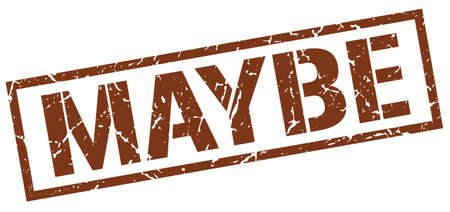 maybe: maybe brown grunge square vintage rubber stamp