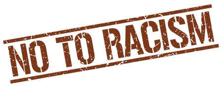 racismo: no al racismo marrón grunge sello de goma cuadrado de la vendimia Vectores