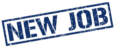new job: new job blue grunge square vintage rubber stamp