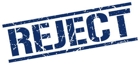reject: reject blue grunge square vintage rubber stamp