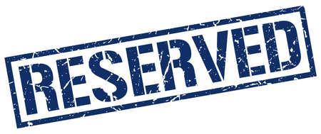 reservations: reserved blue grunge square vintage rubber stamp