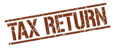 tax return: tax return brown grunge square vintage rubber stamp