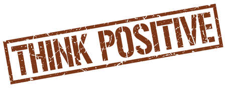 think positive: think positive brown grunge square vintage rubber stamp
