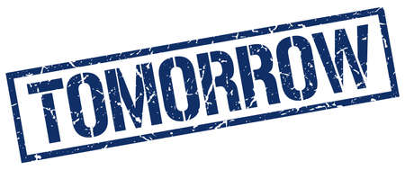 tomorrow: tomorrow blue grunge square vintage rubber stamp Illustration