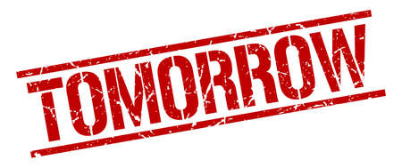 tomorrow: tomorrow red grunge square vintage rubber stamp