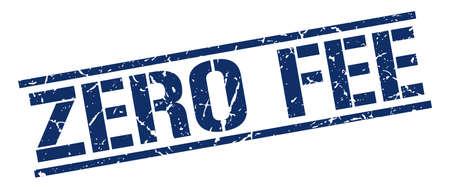 fee: zero fee blue grunge square vintage rubber stamp Illustration