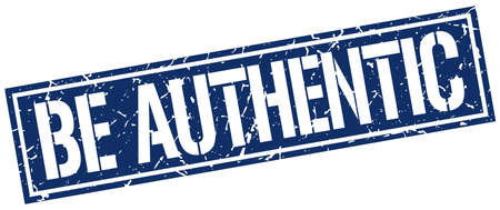 authentic: be authentic square grunge stamp