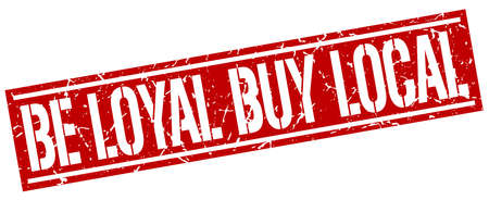 faithful: be loyal buy local square grunge stamp Illustration