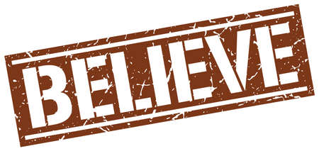 believe: believe square grunge stamp