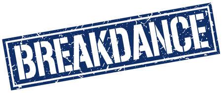 breakdance: breakdance square grunge stamp Illustration