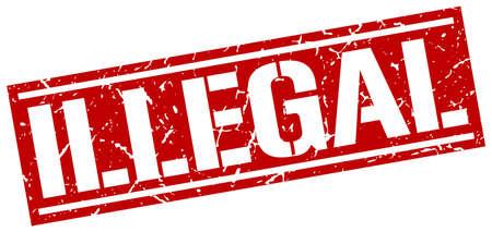 illegal: illegal square grunge stamp Illustration