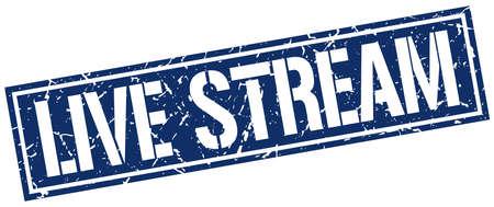 stream: live stream square grunge stamp Illustration