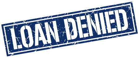 denied: loan denied square grunge stamp