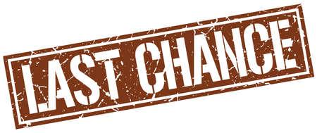 last chance: last chance square grunge stamp