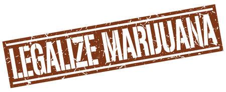 legalize: legalize marijuana square grunge stamp