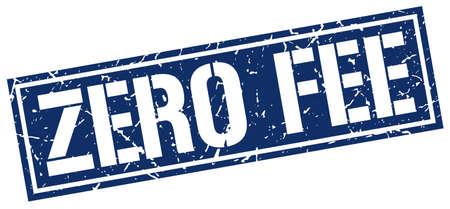 fee: zero fee square grunge stamp