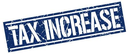 increase: tax increase square grunge stamp Illustration