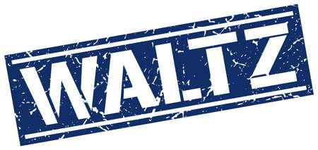 waltz: waltz square grunge stamp