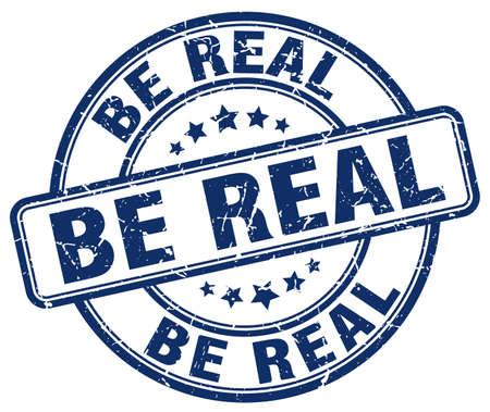 be: be real blue grunge stamp Illustration