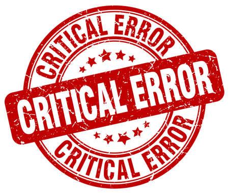 critical: critical error red grunge stamp Illustration
