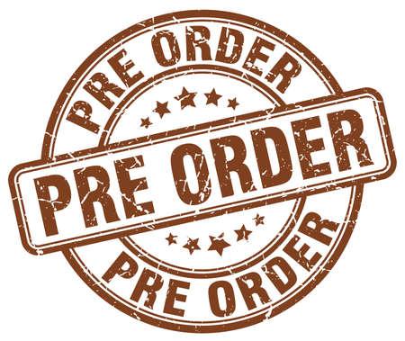 pre: pre order brown grunge stamp Illustration