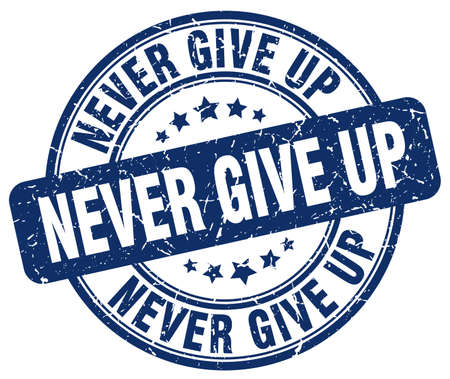 give: never give up blue grunge stamp