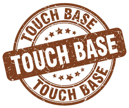 touch: touch base brown grunge stamp Illustration