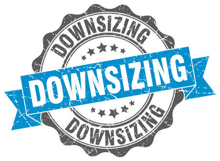 downsizing: downsizing stamp. sign. seal
