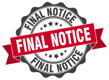 notice: final notice stamp. sign. seal