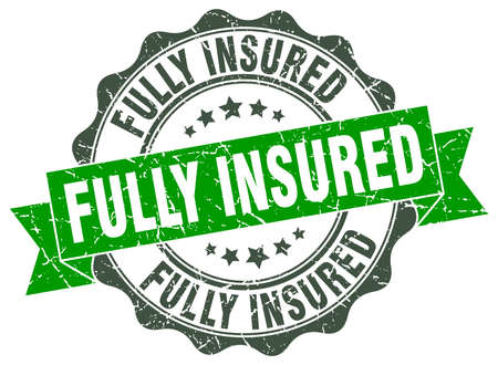 fully: fully insured stamp. sign. seal