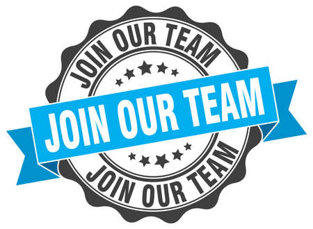 join: join our team stamp. sign. seal