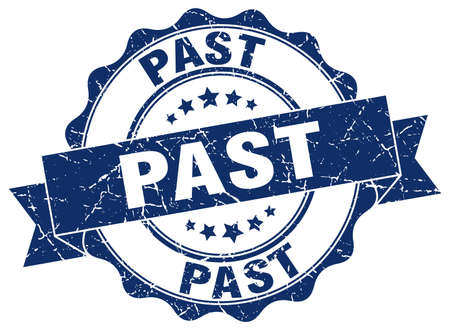 past: past stamp. sign. seal