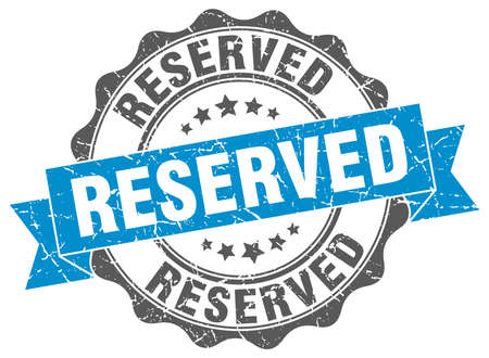 reserved: reserved stamp. sign. seal